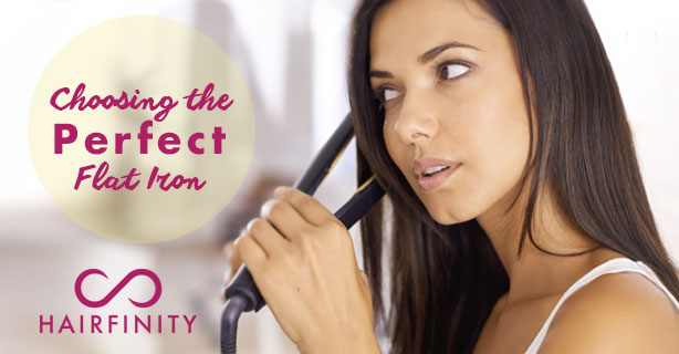 Choosing the Perfect Flat Iron